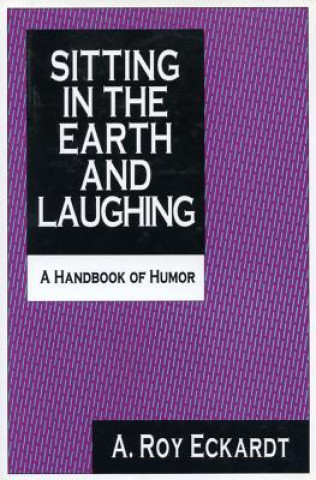 Sitting in the Earth and Laughing