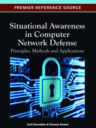 Situational Awareness in Computer Network Defense