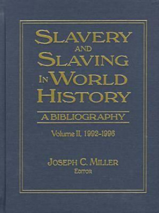 Slavery and Slaving in World History