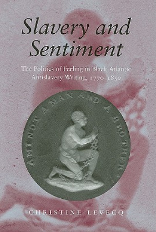 Slavery and Sentiment