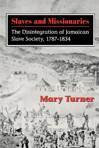 Slaves and Missionaries