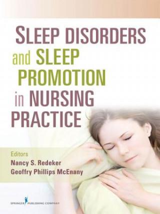 Sleep Disorders and Sleep Promotion in Nursing Practice