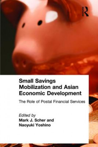 Small Savings Mobilization and Asian Economic Development