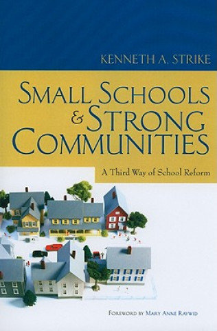 Small Schools and Strong Communities