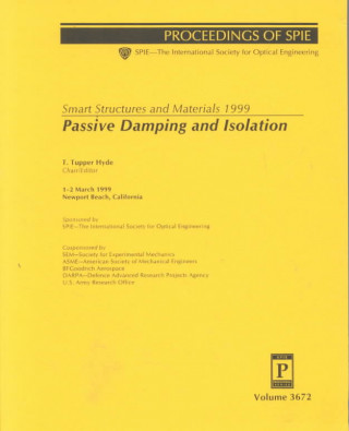 Smart Structures and Materials 1999: Passive Dumping and Isolation