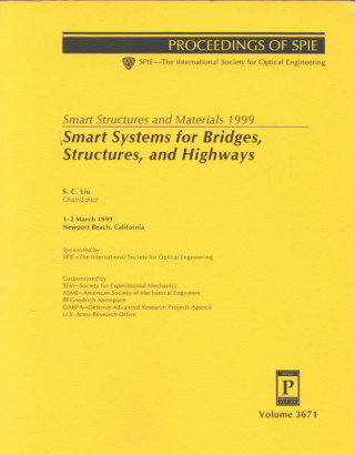 Smart Structures and Materials 1999: Smart Systems for Bridges Structures and Highways