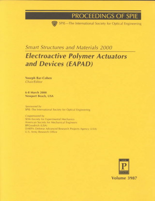 Smart Structures and Materials 2000: Electroactive Polymer Actuators and Devices (Eapad)