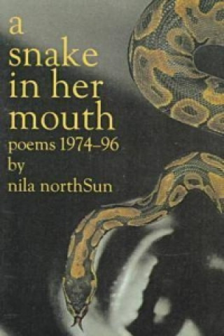 Snake in Her Mouth: Poems 7496