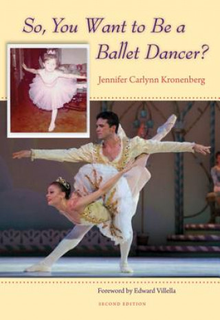 So, You Want to Be a Ballet Dancer?