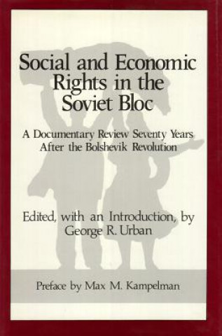 Social and Economic Rights in the Soviet Bloc