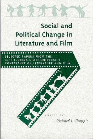 Social and Political Change in Literature and Film