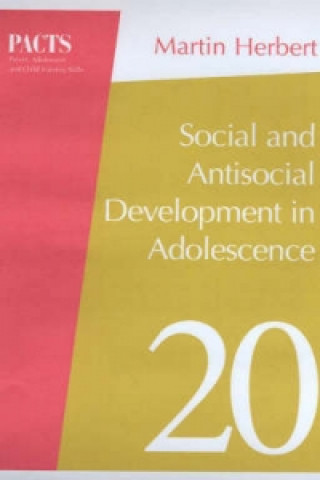 Social and Antisocial Development in Adolescence