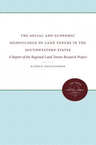 Social and Economic Significance of Land Tenure in the Southeastern States