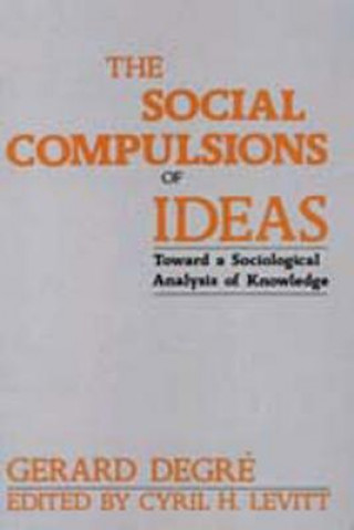 Social Compulsions of Ideas