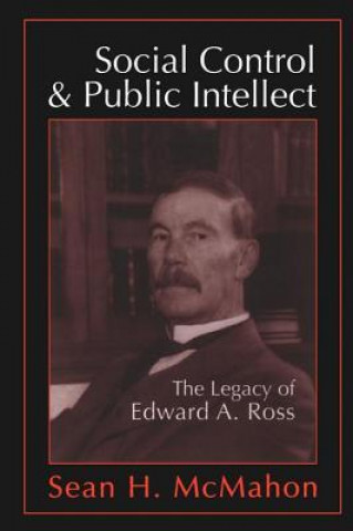 Social Control and Public Intellect