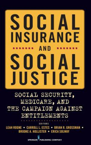 Social Insurance and Social Justice