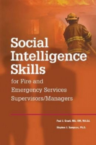 Social Intelligence Skills for Fire and Emergency Service Supervisors/Managers