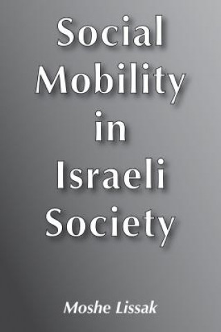 Social Mobility in Israel Society
