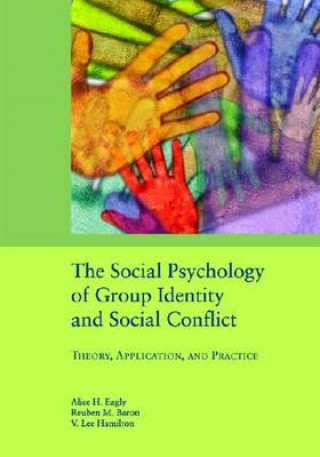 Social Psychology of Group Identity and Social Conflict