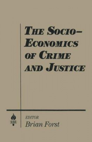 Socio-economics of Crime and Justice