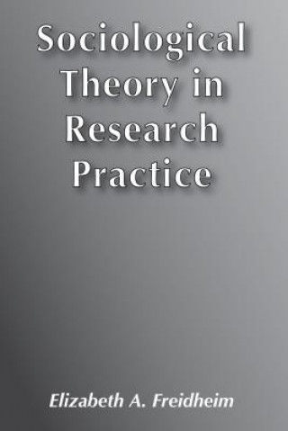 Sociological Theory/Research Prac