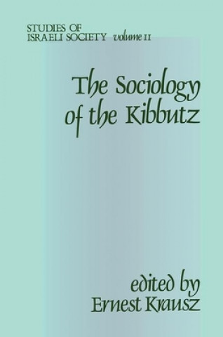 Sociology of the Kibbutz (Ser#2)P