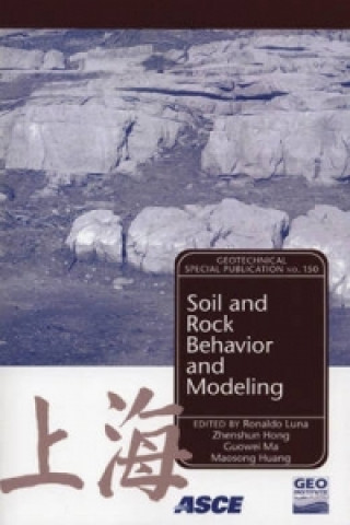 Soil and Rock Behavior Modeling