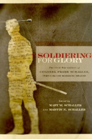 Soldiering for Glory