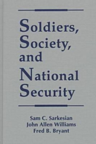 Soldiers, Society and National Security