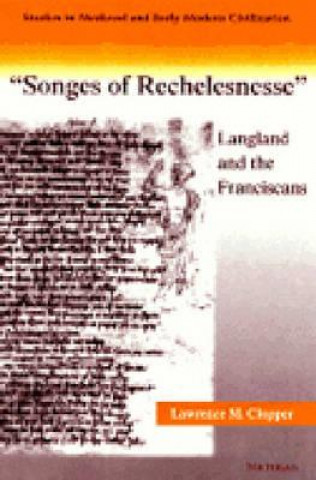 Songs of Recheslesnesse