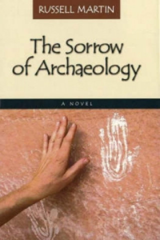 Sorrow of Archaeology