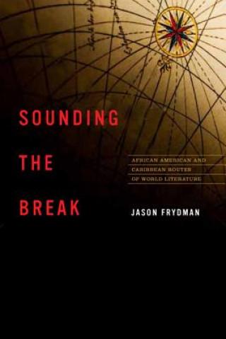 Sounding the Break