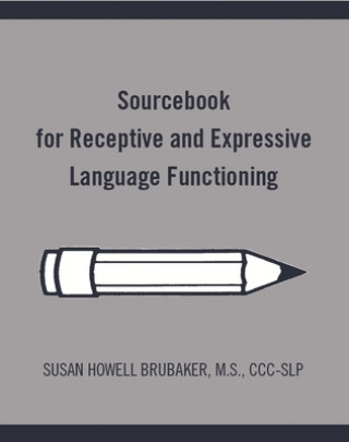Sourcebook for Speech, Language, and Cognition