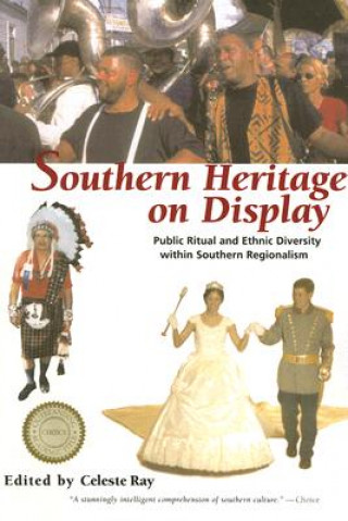 Southern Heritage on Display