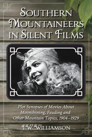 Southern Mountaineers in Silent Films
