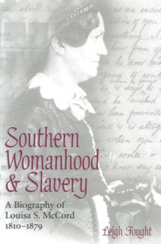 Southern Womanhood and Slavery