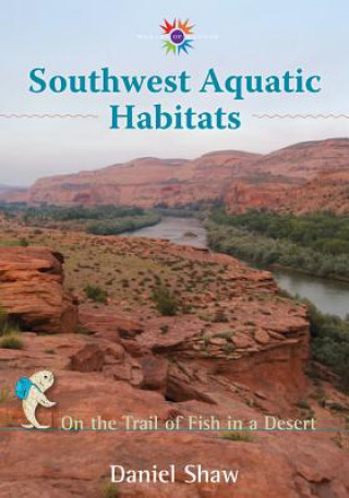 Southwest Aquatic Habitats