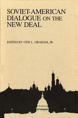 Soviet-American Dialogue on the New Deal