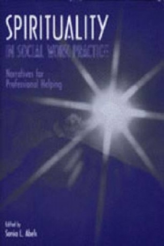 Spirituality in Social Work Practice