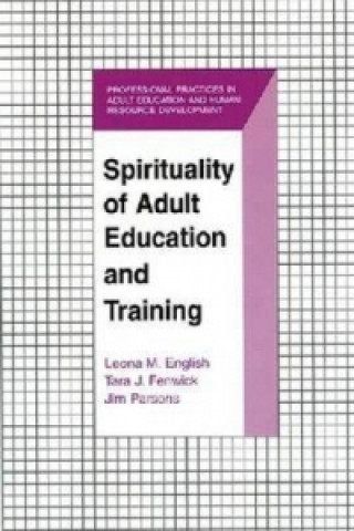 Spirituality of Adult Education and Training