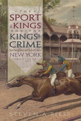 Sport of Kings and the Kings of Crime