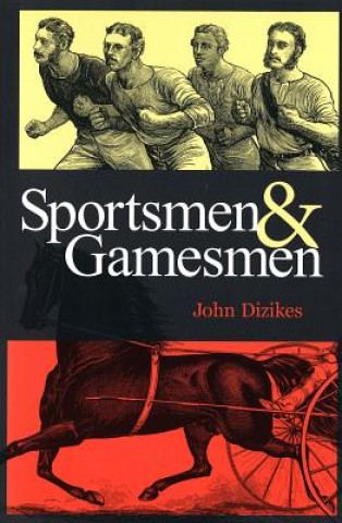 Sportsmen and Gamesmen