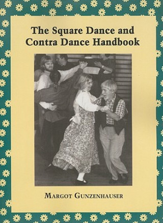 Square Dance and Contra Dance Handbook