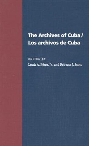 Archives of Cuba/Los Archivos De Cuba