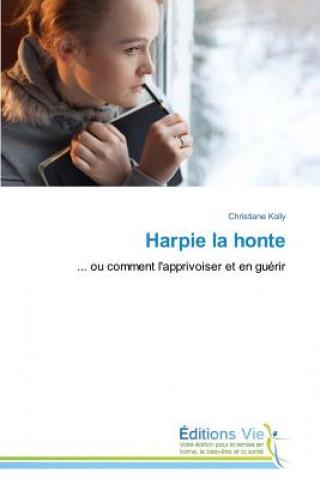 Carte Harpie La Honte Kolly-C