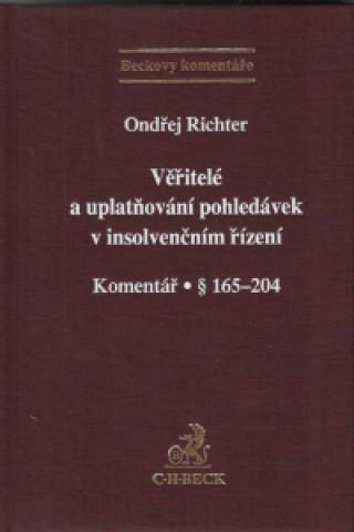 C.H.Beck Věřitelé a uplatňování pohledávek v insolvenčním řízení. Komentář · § 165-204