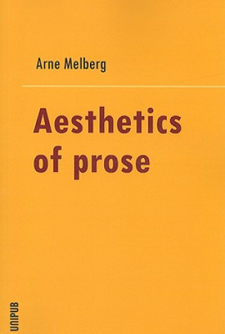 Aesthetics in Prose