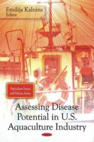 Assessing Disease Potential in U.S. Aquaculture Industry