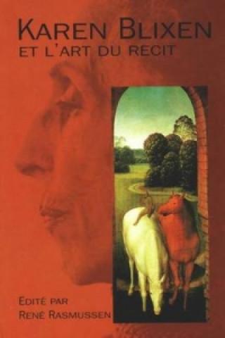 Kniha Karen Blixen et L'Art Du Recit