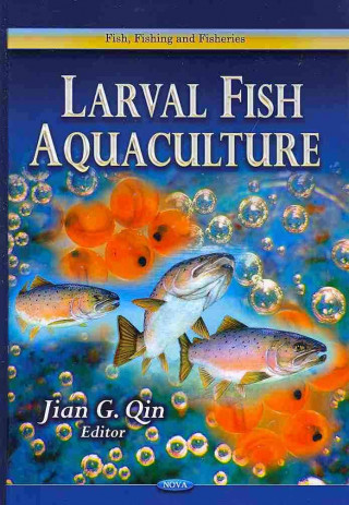 Larval Fish Aquaculture